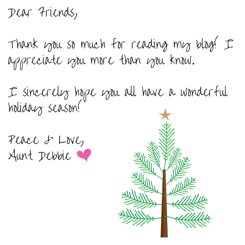 Dear Friends,Thank you so much for reading my blog! I appreciate you more than you know.I sincerely hope you all have a wonderful holiday season!