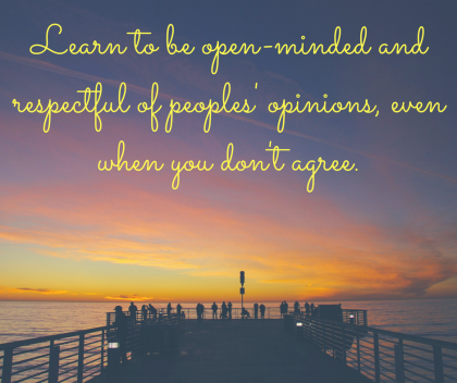 Learn to be open-minded