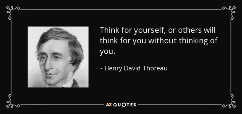 quote-think-for-yourself-or-others-will-think-for-you-without-thinking-of-you-henry-david-thoreau-138-58-67